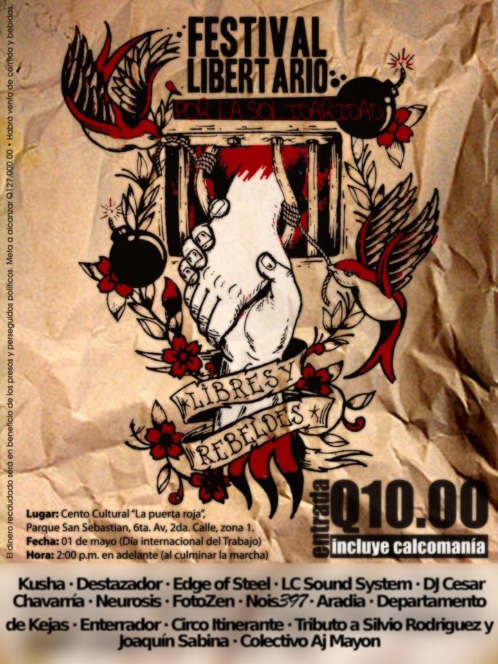 festival libertario solidaridad guatemala presos usac