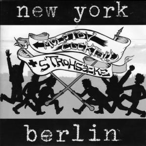Strohsäcke Molotov Cocktail New York Berlin front